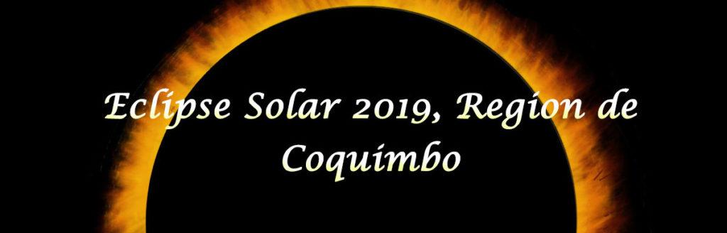 Eclipse Solar 2019 Region de Coquimbo